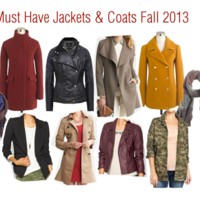 Friday Fashion – Fall 2013 Must Have Jackets &Coats